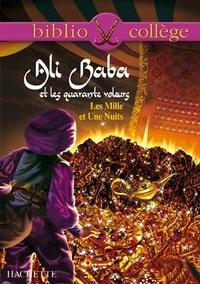 Hervé Alvado - Bibliocollège - Ali Baba et les quarante voleurs - Les Mille et Une Nuits.