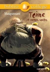 Bibliocollège - Toine et autres contes, Maupassant.