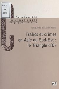 Hervé Ancel et Xavier Raufer - .