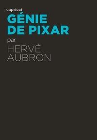 Hervé Aubron - Génie de Pixar.