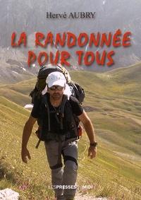 La randonnée pour tous - Hervé Aubry | Showmesound.org