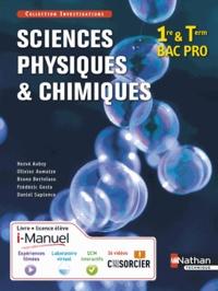 Hervé Aubry et Olivier Aumaire - Sciences physiques et chimiques 1re et Tle Bac Pro.