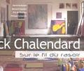 Hervé Audouard et Bernard Ceysson - Sur le fil du rasoir - Franck Chalendard.