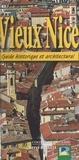 Hervé Barelli - Vieux Nice : Guide historique et architectural.