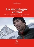 Hervé Barmasse - La montagne en moi.