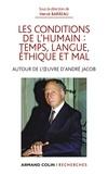 Hervé Barreau - Les conditions de l'humain : temps, langue, éthique et mal - Autour de l'œuvre d'André Jacob.