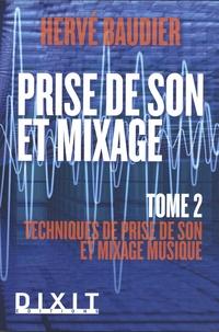 Prise de son et mixage - Tome 2, Techniques de prise de son et mixage musique.pdf