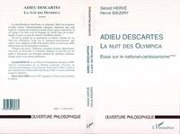 Hervé Baudry et Gérald Hervé - LA NUIT DES OLYMPICA. - ESSAI SUR LE NATIONAL-CARTESIANISME. Tome 4, Adieu Descartes.