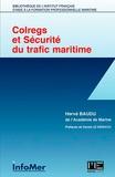Hervé Baudu - Colregs et sécurité du trafic maritime.
