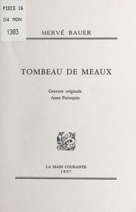 Hervé Bauer - Tombeau de Meaux.