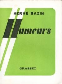 Hervé Bazin - Humeurs.
