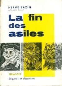 Hervé Bazin - La fin des asiles.