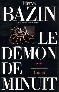 Hervé Bazin - Le démon de minuit.