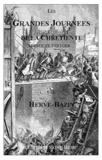 Hervé Bazin - Les grandes journées de la chrétienté.