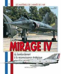 Hervé Beaumont - Mirage IV - Gamd, Du bombardement à la reconnaissance stratégique.