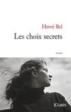 Hervé Bel - Les choix secrets.