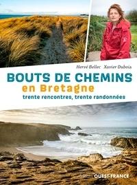 Hervé Bellec et Xavier Dubois - Bouts de chemins en Bretagne - Trente rencontres, trente randonnées.