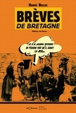 Hervé Bellec et  Nono - Brèves de Bretagne - Anecdotes bretonnes.