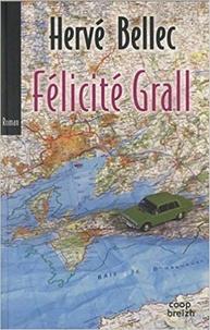 Hervé Bellec - Félicité Grall.
