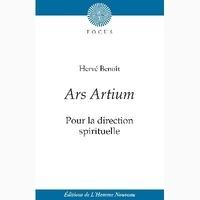 Hervé Benoît - Ars artium : pour la direction spirituelle.