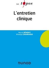 Téléchargez des livres électroniques gratuits en pdf L'entretien clinique (Litterature Francaise) 9782100801237