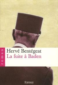 Hervé Bentégeat - La fuite à Baden.