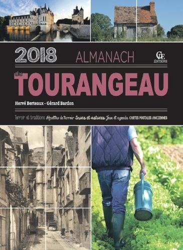 Hervé Berteaux et Gérard Bardon - Almanach du Tourangeau.