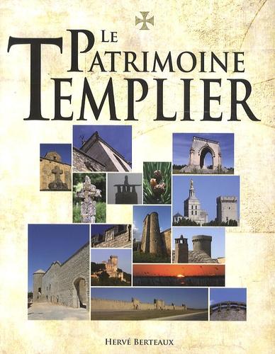 Hervé Berteaux - Le Patrimoine templier.