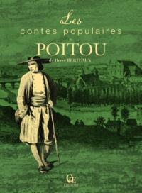 Hervé Berteaux - Les contes populaires du Poitou.