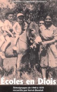 Hervé Bienfait - Ecoles en Diois - Témoignages de 1940 à 1970.