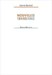 Hervé Bienfait - Nouvelles terrestres.