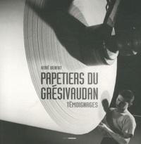 Hervé Bienfait - Papetiers du Grésivaudan - Témoignages.