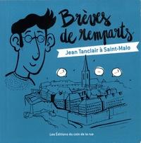Hervé Billy et Victor Boquet - Brèves de remparts - Jean Tanclair à Saint-Malo.