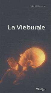 Hervé Blutsch - La Vie burale.