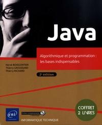 Hervé Boisgontier et Thierry Groussard - Algorithmique - Des bases à la Programmation Orientée Objet en Java ; Java 11 - Les fondamentaux du langage (avec exercices pratiques et corrigés) - Coffret en 2 volumes.