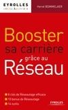 Hervé Bommelaer - Booster sa carrière grâce au réseau.