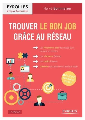 Hervé Bommelaer - Trouver le bon job grâce au réseau.