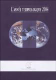 Hervé Bonein - L'année technologique 2004.