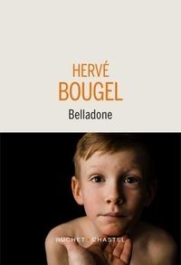 Hervé Bougel - Belladone.
