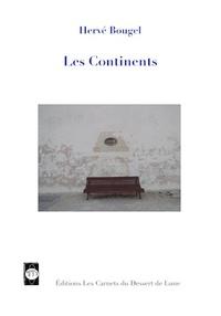 Hervé Bougel - Les continents.