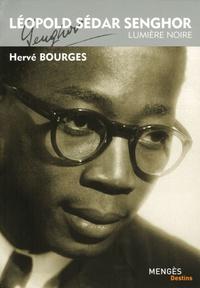 Hervé Bourges - Léopold Sédar Senghor - Lumière noire.