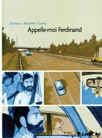 Hervé Bourhis et Christophe Conty - Appelle-moi Ferdinand.