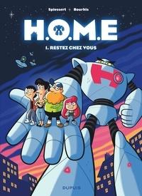 Hervé Bourhis et Rudy Spiessert - H.O.M.E Tome 1 : Restez chez vous.