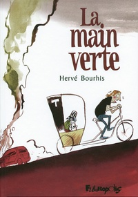 Hervé Bourhis - La main verte.