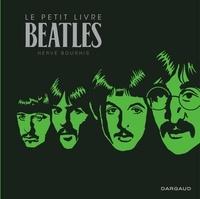 Hervé Bourhis - Le petit livre Beatles.