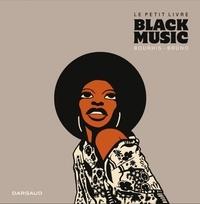Le petit livre Black Music - Hervé Bourhis |