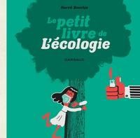 Hervé Bourhis - Le Petit Livre de...  : Le Petit Livre de l'écologie.