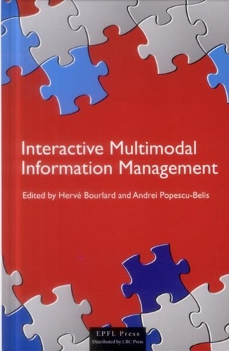 Hervé Bourlard et Andrei Popescu-Belis - Interactive Multimodal Information Management.