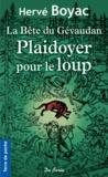 Hervé Boyac - La bête du Gévaudan - Plaidoyer pour le loup.