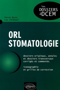 Hervé Bozec et Luc Chikhani - ORL Stomatologie.